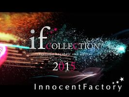 if collection 2015 (イフコレクションOP)